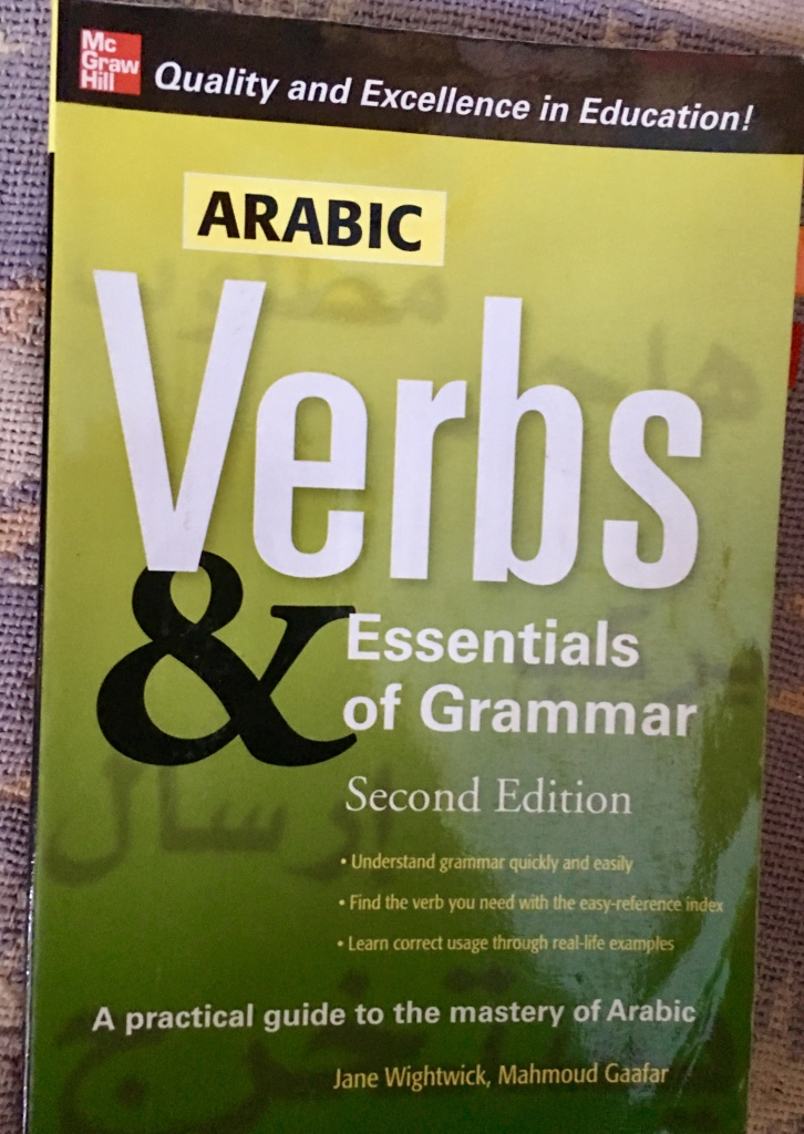 McGraw Hill Arabic Verbs & Essentials of Grammar by Jane Wightwick and Mahmoud Gaafar
